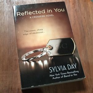 Reflected in you by Sylvia Day a crossfire novel